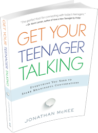Get Your Teenagers Talking